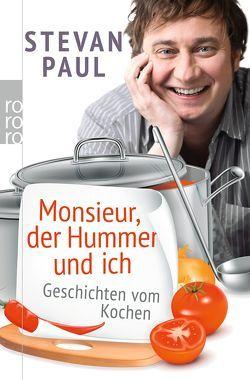 Monsieur, der Hummer und ich von Paul,  Stevan