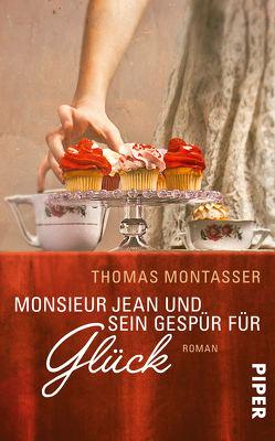 Monsieur Jean und sein Gespür für Glück von Montasser,  Thomas