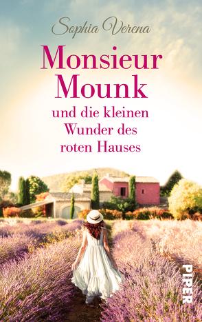 Monsieur Mounk und die kleinen Wunder des roten Hauses von Verena,  Sophia