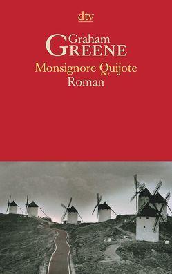 Monsignore Quijote von Greene,  Graham, Polak,  Gertie, Polak,  Hans W.