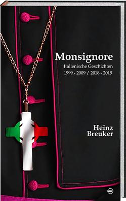 Monsignore von Heinz,  Breuker