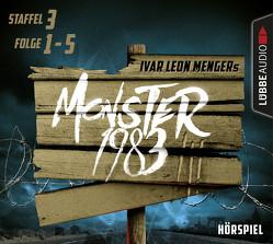 Monster 1983, Staffel III, Folge 01-05 von Menger,  Ivar Leon, Strohmeyer,  Anette, Weber,  Raimon