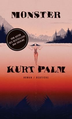 Monster von Palm,  Kurt