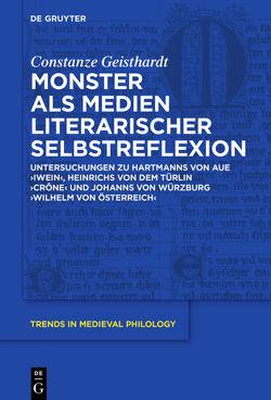 Monster als Medien literarischer Selbstreflexion von Geisthardt,  Constanze