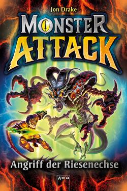 Monster Attack (1). Angriff der Riesenechse von Drake,  Jon, Möller,  Jan, Sims,  Steve