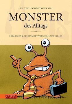 Monster des Alltags 3: Die teuflischen Tricks der Monster des Alltags von Moser,  Christian