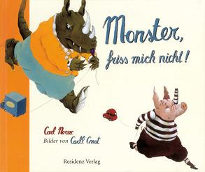 Monster, friss mich nicht! von Cneut,  Carll, Katz,  Pauline, Norac,  Carl