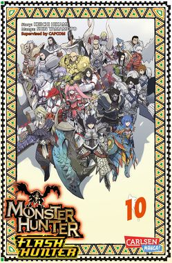Monster Hunter Flash Hunter 10 von Hikami,  Keiichi, Yamamoto,  Shin