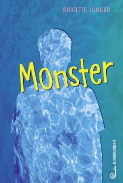 Monster von Jünger,  Brigitte