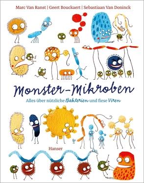 Monster-Mikroben von Bouckaert,  Geert, Ochel,  Stefanie, van Doninck,  Sebastiaan, Van Ranst,  Marc