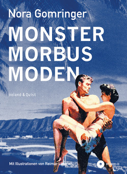 Monster / Morbus / Moden von Gomringer,  Nora, Limmer,  Reimar