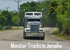 Monster Trucks in Jamaika (Wandkalender 2019 DIN A2 quer) von M.Polok