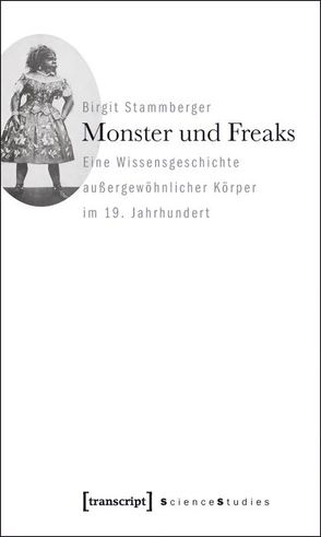 Monster und Freaks von Stammberger,  Birgit
