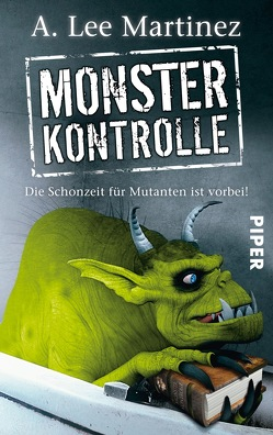 Monsterkontrolle von Gerwig,  Karen, Martinez,  A. Lee
