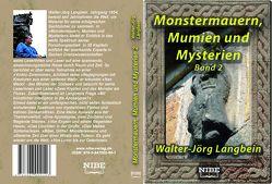 Monstermauern, Mumien und Mysterien Band 2 von Langbein,  Walter-Jörg