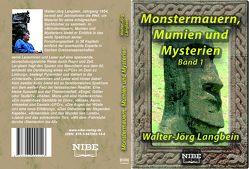 Monstermauern, Mumien und Mysterien von Langbein,  Walter-Jörg