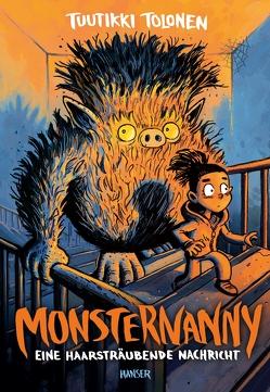 Monsternanny – Eine haarsträubende Nachricht von Kritzokat,  Elina, Pitkänen,  Pasi, Tolonen,  Tuutikki