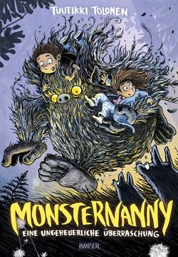 Monsternanny – Eine ungeheuerliche Überraschung von Pitkänen,  Pasi, Stohner,  Anu, Tolonen,  Tuutikki