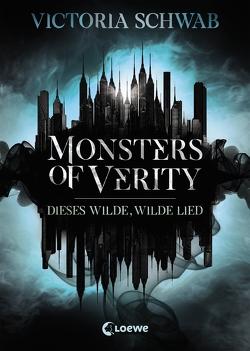 Monsters of Verity – Dieses wilde, wilde Lied von Reiter,  Bea, Schwab,  Victoria