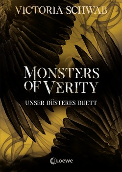 Monsters of Verity – Unser düsteres Duett von Reiter,  Bea, Schwab,  Victoria