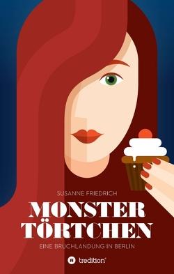 Monstertörtchen von Friedrich,  Susanne