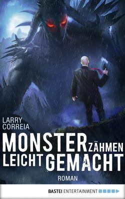 Monsterzähmen leicht gemacht von Correia,  Larry, Krug,  Michael