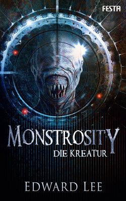 Monstrosity – Die Kreatur von Lee,  Edward