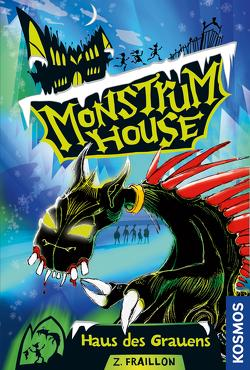 Monstrum House, 1, Haus des Grauens von Fraillon,  Zana, Kohlhammer,  Michael