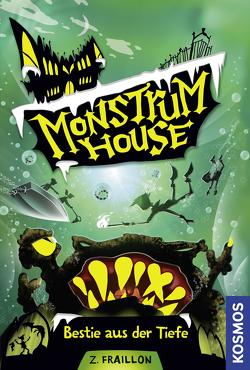 Monstrum House, 3, Bestie aus der Tiefe von Fraillon,  Zana