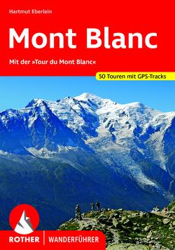 Mont Blanc von Eberlein,  Hartmut