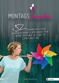 Montags-Impulse von Kremling,  Katja