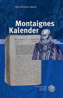 Montaignes Kalender von Adam,  Wolfgang