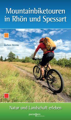 Montainbiketouren in Rhön und Spessart von Heinke,  Jochen