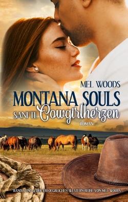 Montana Souls von Woods,  Mel
