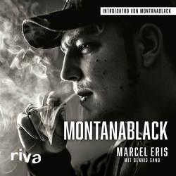 MontanaBlack von Berg,  Rolf, Eris,  Marcel, Sand,  Dennis