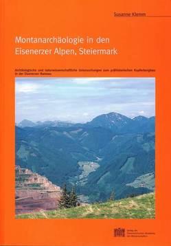 Montanarchäologie in den Eisenerzer Alpen, Steiermark von Friesinger,  Herwig, Klemm,  Susanne
