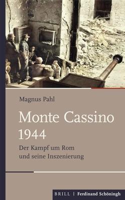 Monte Cassino 1944 von Pahl,  Magnus