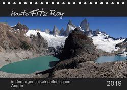 Monte Fitz Roy – in den argentinisch-chilenischen Anden (Tischkalender 2019 DIN A5 quer) von Flori0