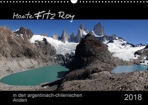 Monte Fitz Roy – in den argentinisch-chilenischen Anden (Wandkalender 2018 DIN A3 quer) von Flori0