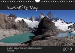 Monte Fitz Roy – in den argentinisch-chilenischen Anden (Wandkalender 2019 DIN A4 quer) von Flori0
