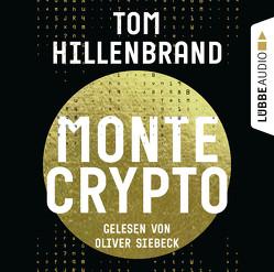 Montecrypto von Hillenbrand,  Tom, Siebeck,  Oliver