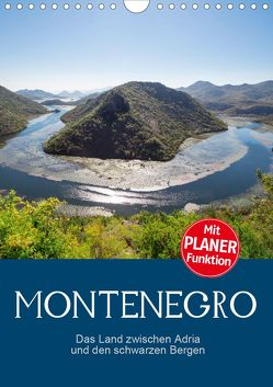 Montenegro – das Land zwischen Adria und den schwarzen Bergen (Wandkalender 2020 DIN A4 hoch) von Schmidt,  Ralf