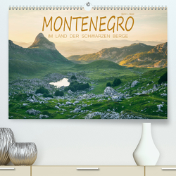 Montenegro – Im Land der schwarzen Berge (Premium, hochwertiger DIN A2 Wandkalender 2020, Kunstdruck in Hochglanz) von L. Beyer,  Stefan