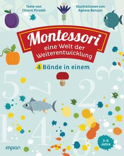 Montessori: eine Welt der Weiterentwicklung von Baruzzi,  Agnese, Piroddi,  Chiara