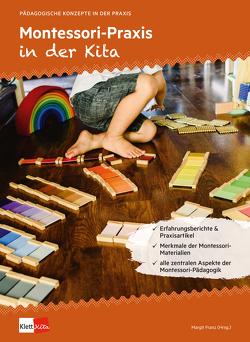 Montessori-Praxis in der Kita von Franz,  Margit