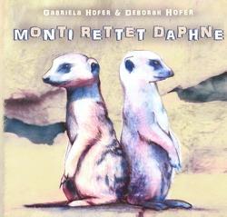 Monti rettet Daphne von Hofer,  Gabriela