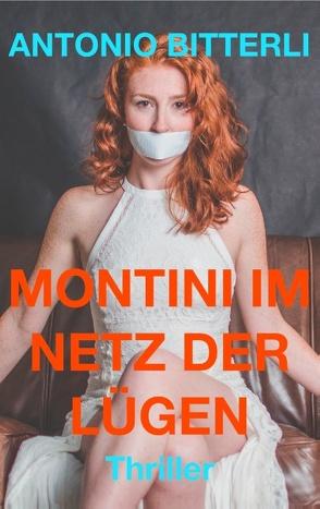 Montini im Netz der Lügen von Bitterli,  Antonio