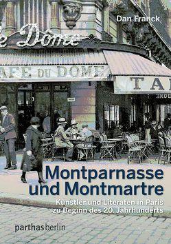 Montparnasse und Montmatre von Cronenburg,  Petra van, Franck,  Dan
