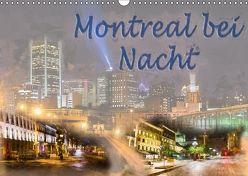 Montreal bei Nacht (Wandkalender 2018 DIN A3 quer) von Ott,  Joachim