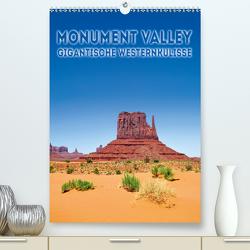 MONUMENT VALLEY Gigantische Westernkulisse (Premium, hochwertiger DIN A2 Wandkalender 2020, Kunstdruck in Hochglanz) von Viola,  Melanie